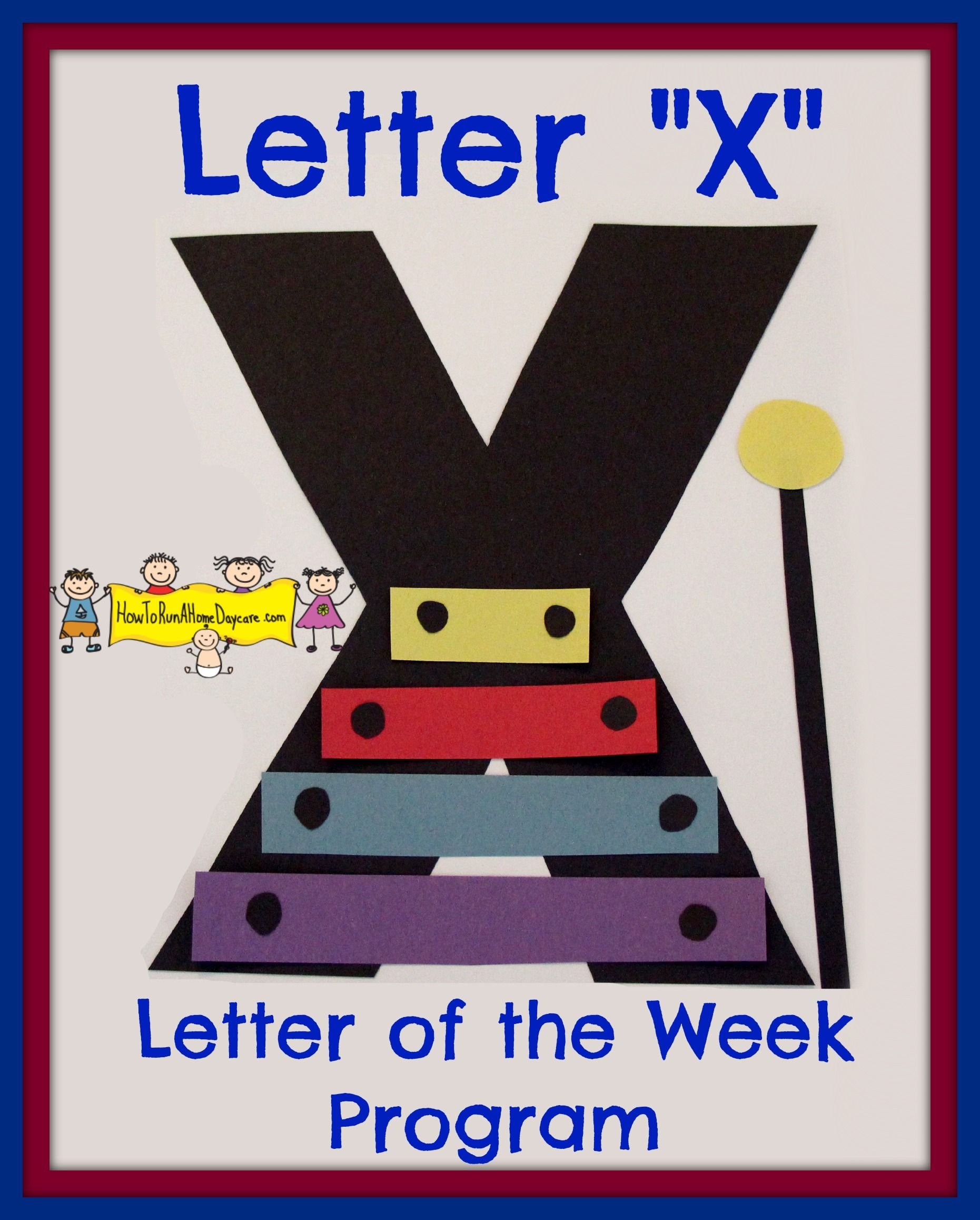 X Is For Xylophone! An Amazing Craft Idea By Jana Of The