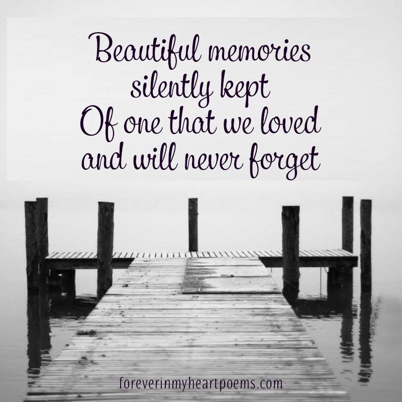 Missing Loved Ones Who Have Died Quotes: Death Quotes, Memories Quotes, In