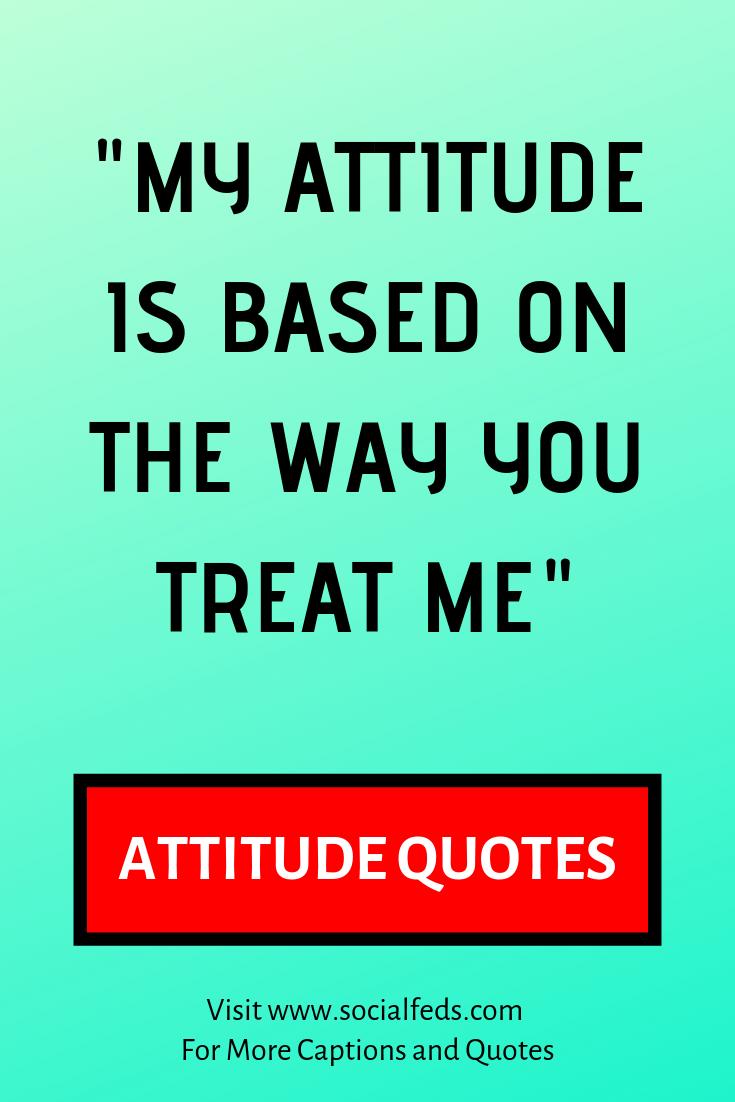 Attitude Quotes For Boys Attitude Quotes Attitude Quotes For Girls Attitude Captions Inspirat Attitude Quotes Instagram Quotes Captions Good Attitude Quotes