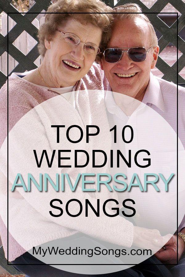 Top 10 Wedding Anniversary Songs anniversary weddings