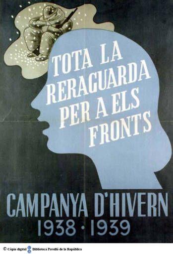Tota la reraguarda per als fronts : Campanya d'hivern 1938-1939 :: Cartells del Pavelló de la República (Universitat de Barcelona)