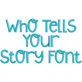 Who Tells Your Story Embroidery Font Machine Embroidery Designs by JuJu