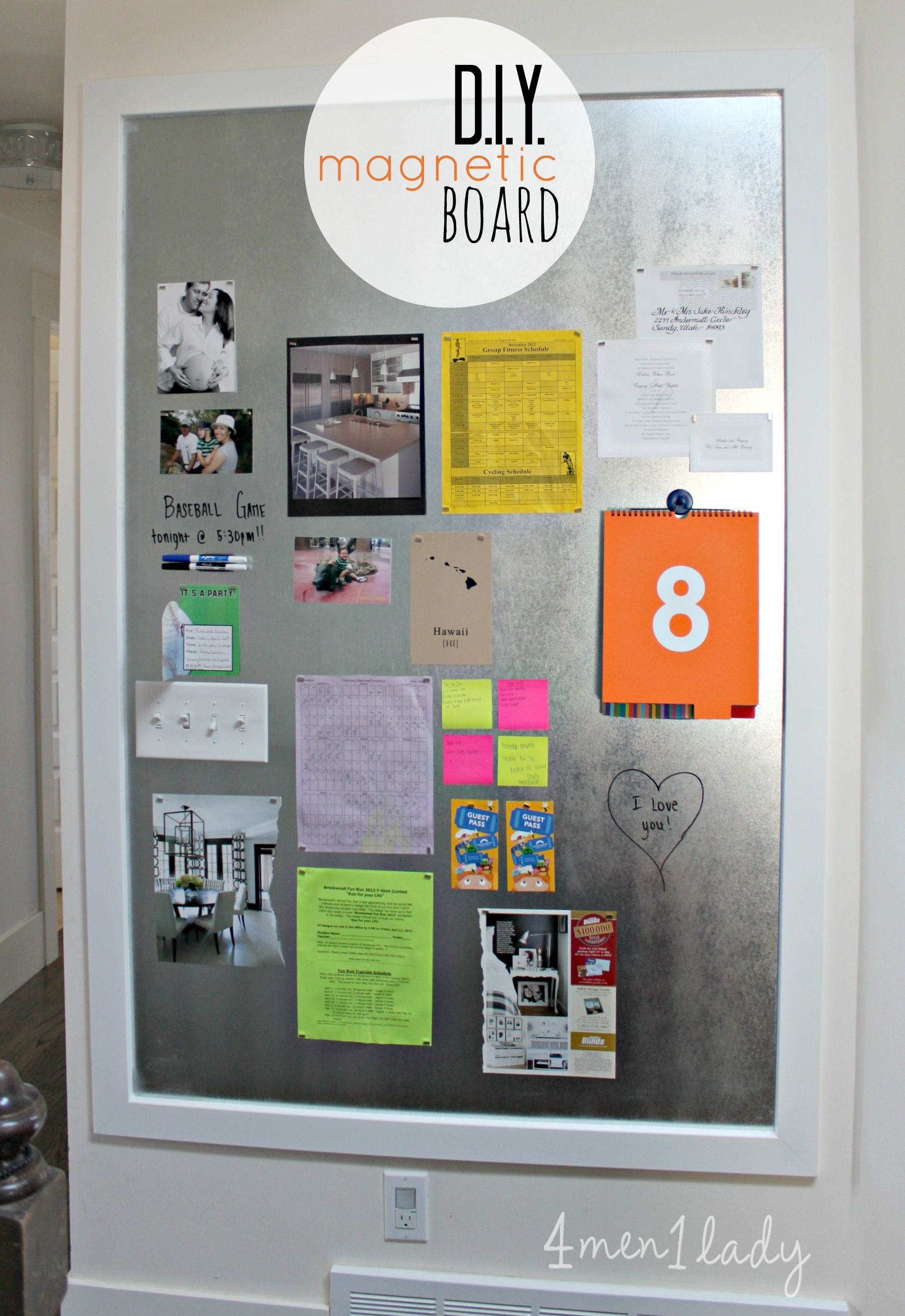 DIY Magnetic Board. Great Message Center Plus It Can Double As A Dry Erase  Board! 4men1lady.com