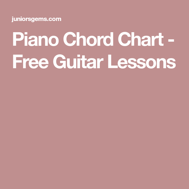 Piano Chord Chart  Free Guitar Lessons  Piano    Free