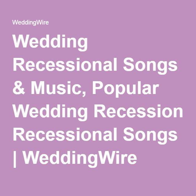Wedding Recessional Songs Music Popular
