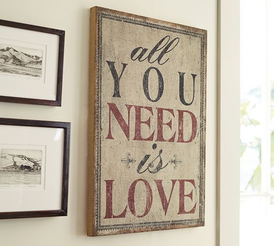 All You Need Is Love Sign Pottery Barn Inspired Love