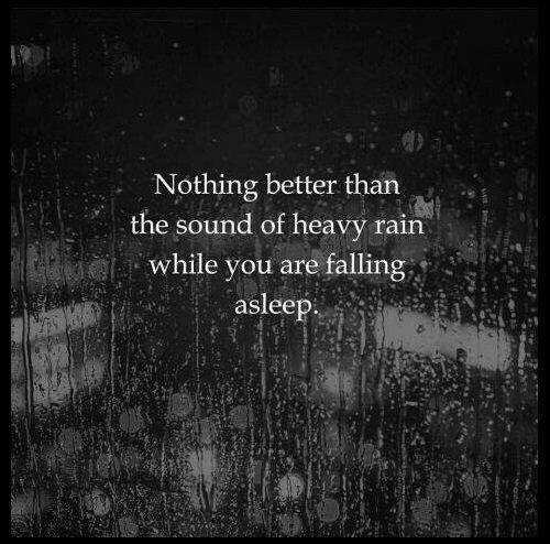 Rain Sleep Rain Quotes Life Quotes Life