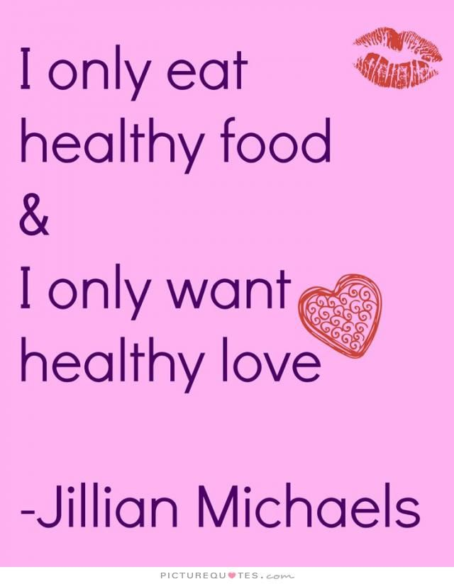 Food Quotes Healthy Quotesgram Healthy Food Quotes Healthy Recipes Healthy Eating Quotes