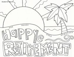 Celebrate Retirement Time With Some Fun Coloring Pages Retirement