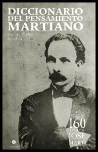 Diccionario del pensamiento Martiano Ramiro Valdés Galarraga