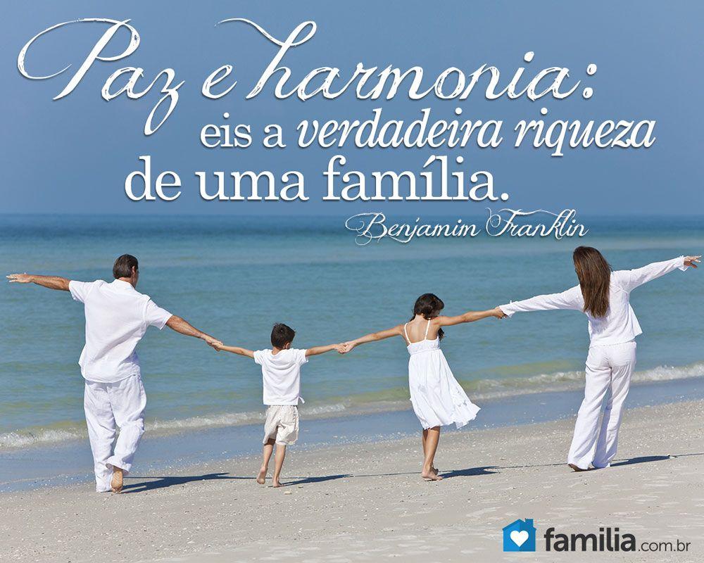 Paz E Harmonia: Eis A Verdadeira Riqueza De Uma Família