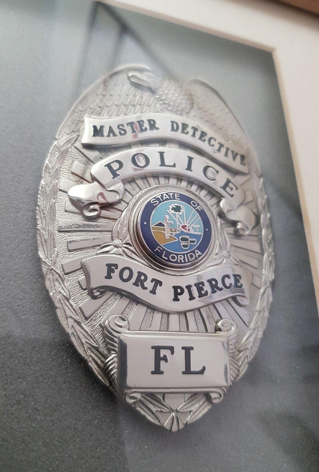 Master Detective, Fort Pierce Police, Florida Fire badge
