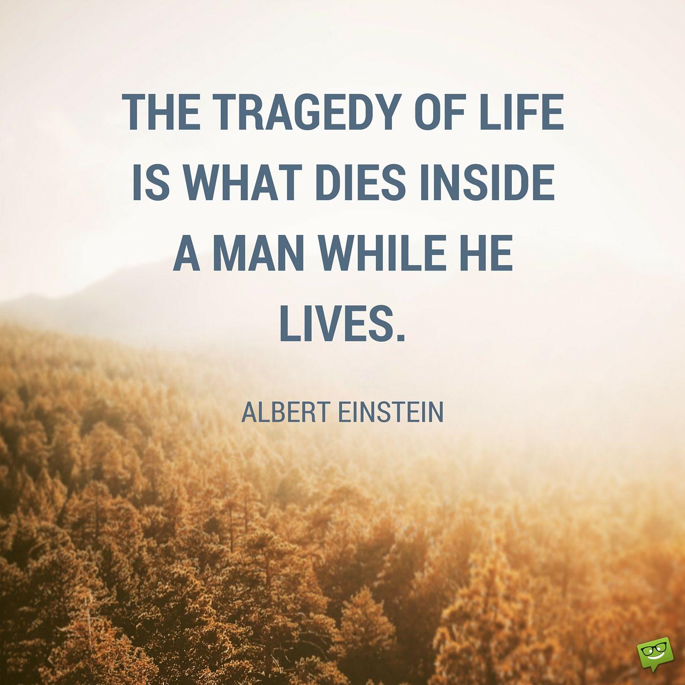 Albert Einsteins Most Inspiring Quotes Albert Einstein Albert