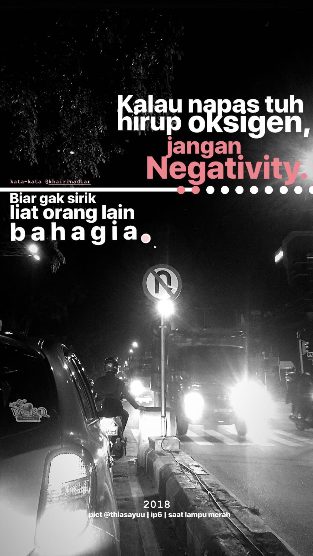 Quotes Madewithstories Khairinadiar Night Traffic Kata Kata Indah Kutipan Humor Kutipan Buku