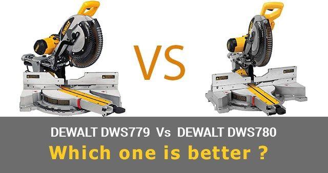 The Dewalt Dws779 Vs Dws780 See Who Is The Boss In 2020 Dewalt Compound Saw Chop Saw