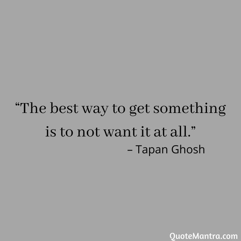 Inspirational Quotes, Motivational Quotes, Detachment Quotes.