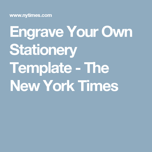 Engrave Your Own Stationery Template Stationery Templates