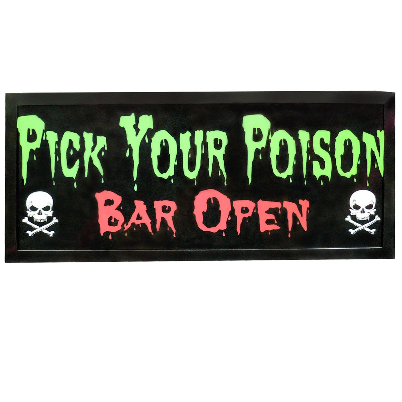 idea.. Pick Your Poison - Bar Open Light Up Sign