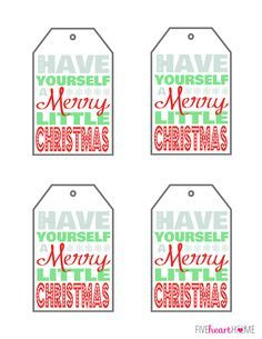 Have yourself a merry little christmas free printable gift tags have yourself a merry little christmas free printable gift tags fivehearthome negle Image collections