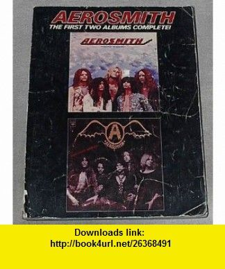 Aerosmith The First Two Albums Complete Sheet Music To All Songs