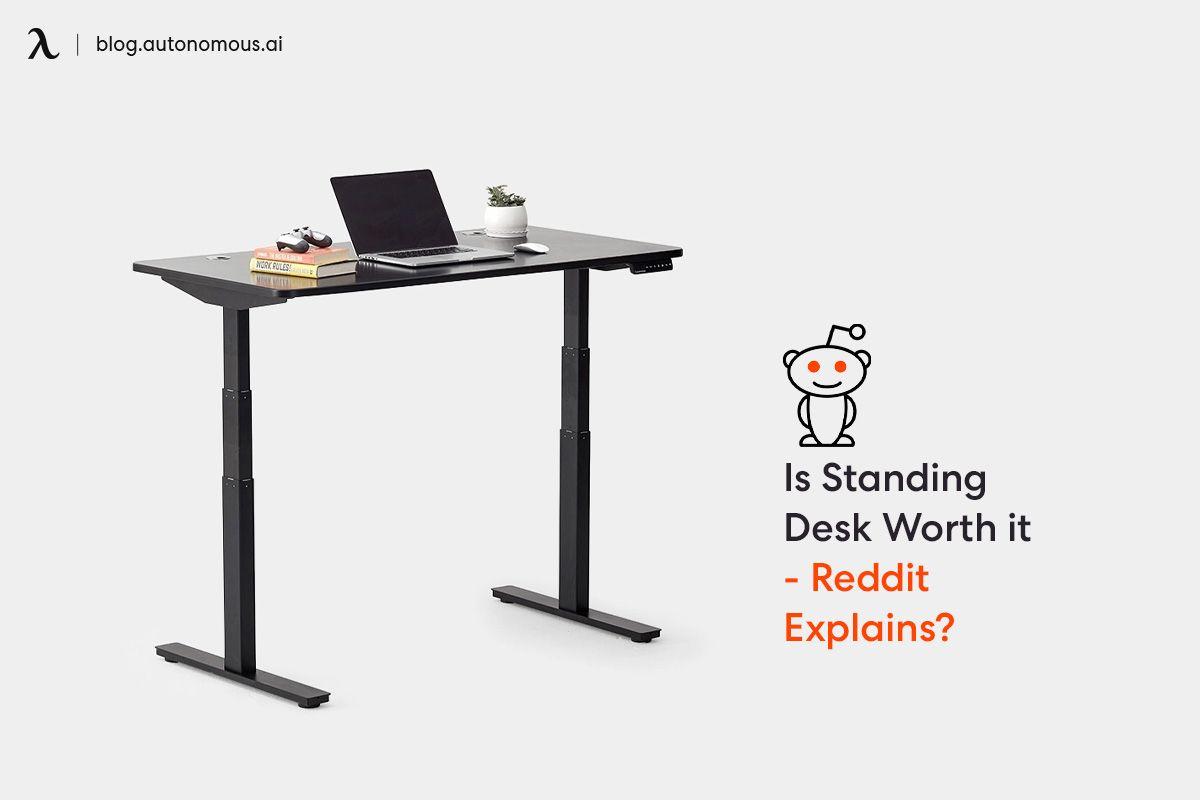 I Standing Desk Worth It Reddit Explain Smart Best Paraphrase Tool