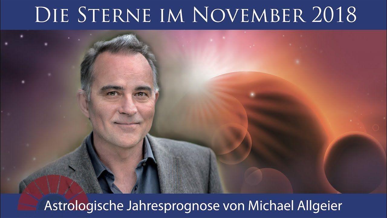 Astrologische Monatsprognose für den Monat November 2018 von Michael All... #monatnovember