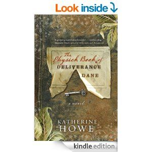 The Physick Book of Deliverance Dane by Katherine Howe (864kb/394p) #Kindle #READ