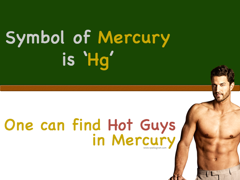 Trick To Remember The Chemical Symbol Of Mercury Chemistry
