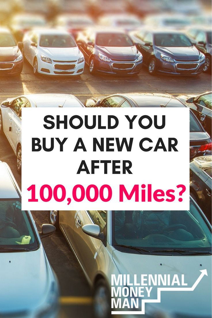 My car hit 100,000 miles. Is it time to buy something new?\' | Frugal ...