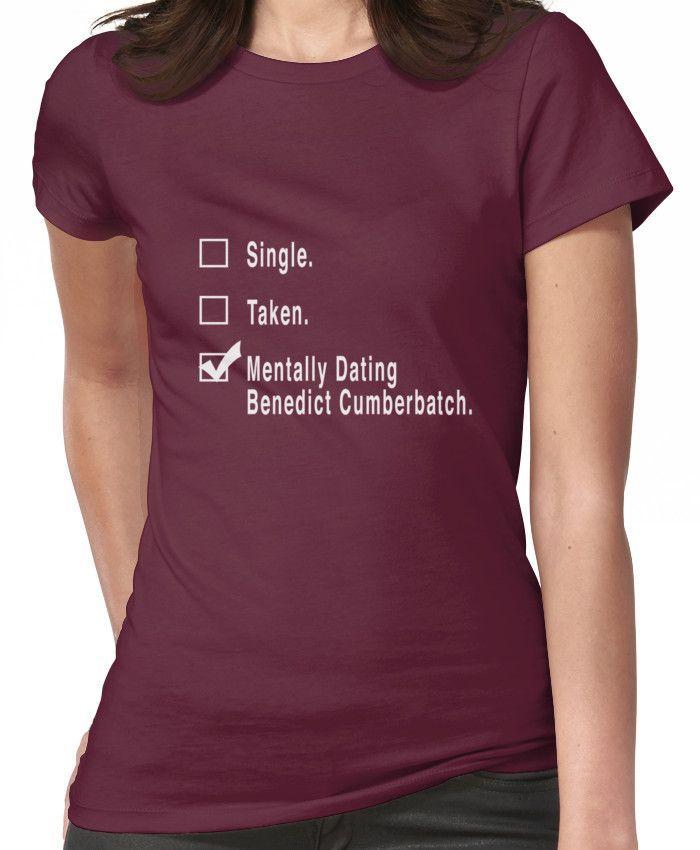 Mentally dating benedict cumberbatch shirt