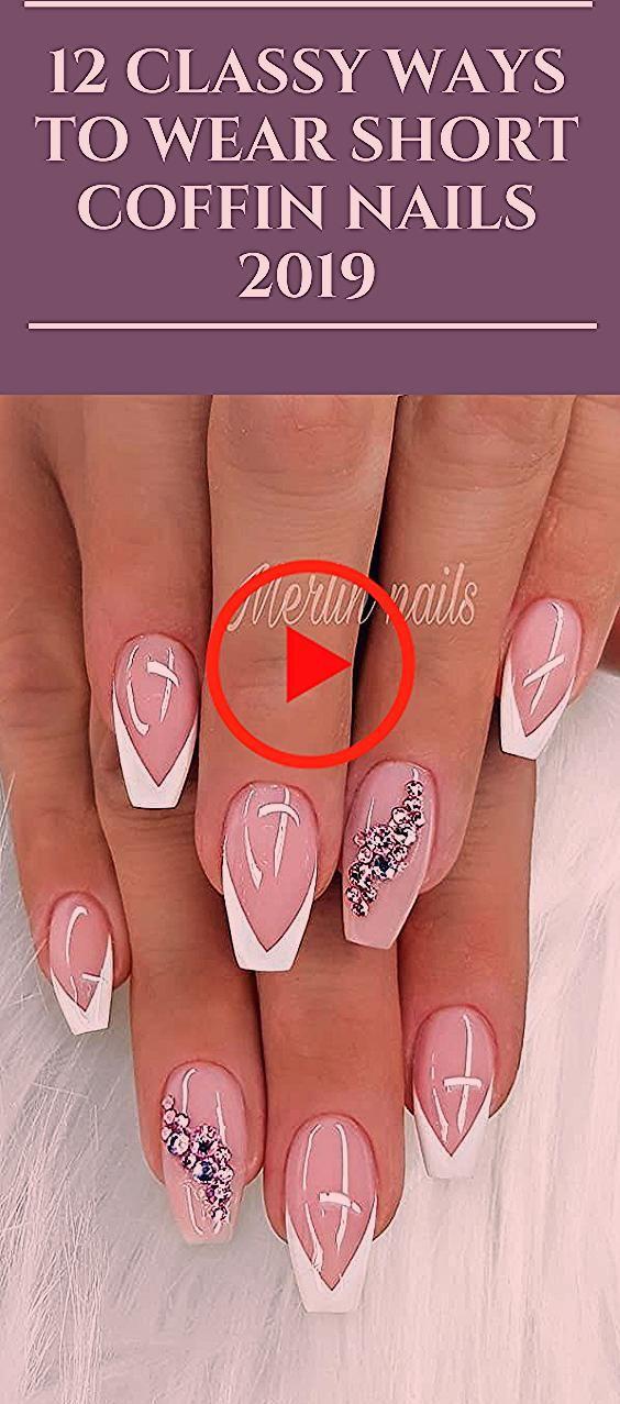 Photo of 12 Classy Ways to Wear Short Coffin Nails 2019 #nails #Coffinnail #fashion #NailDesigns #Nailart