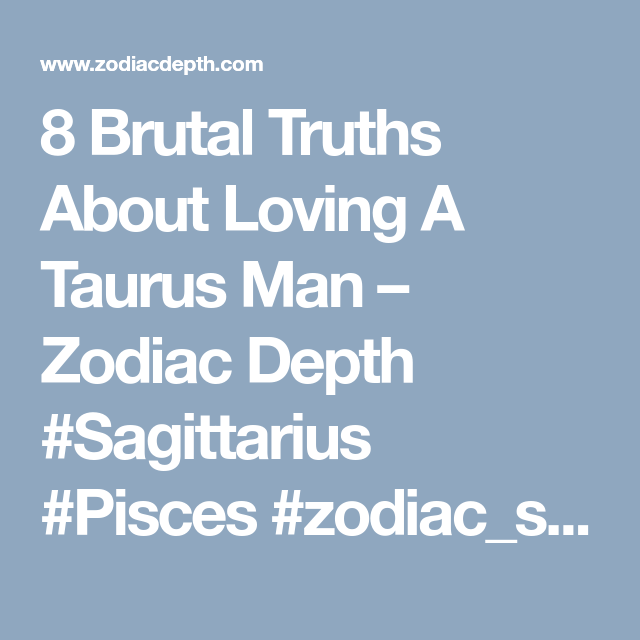 Brutal Facts About Dating A Virgo