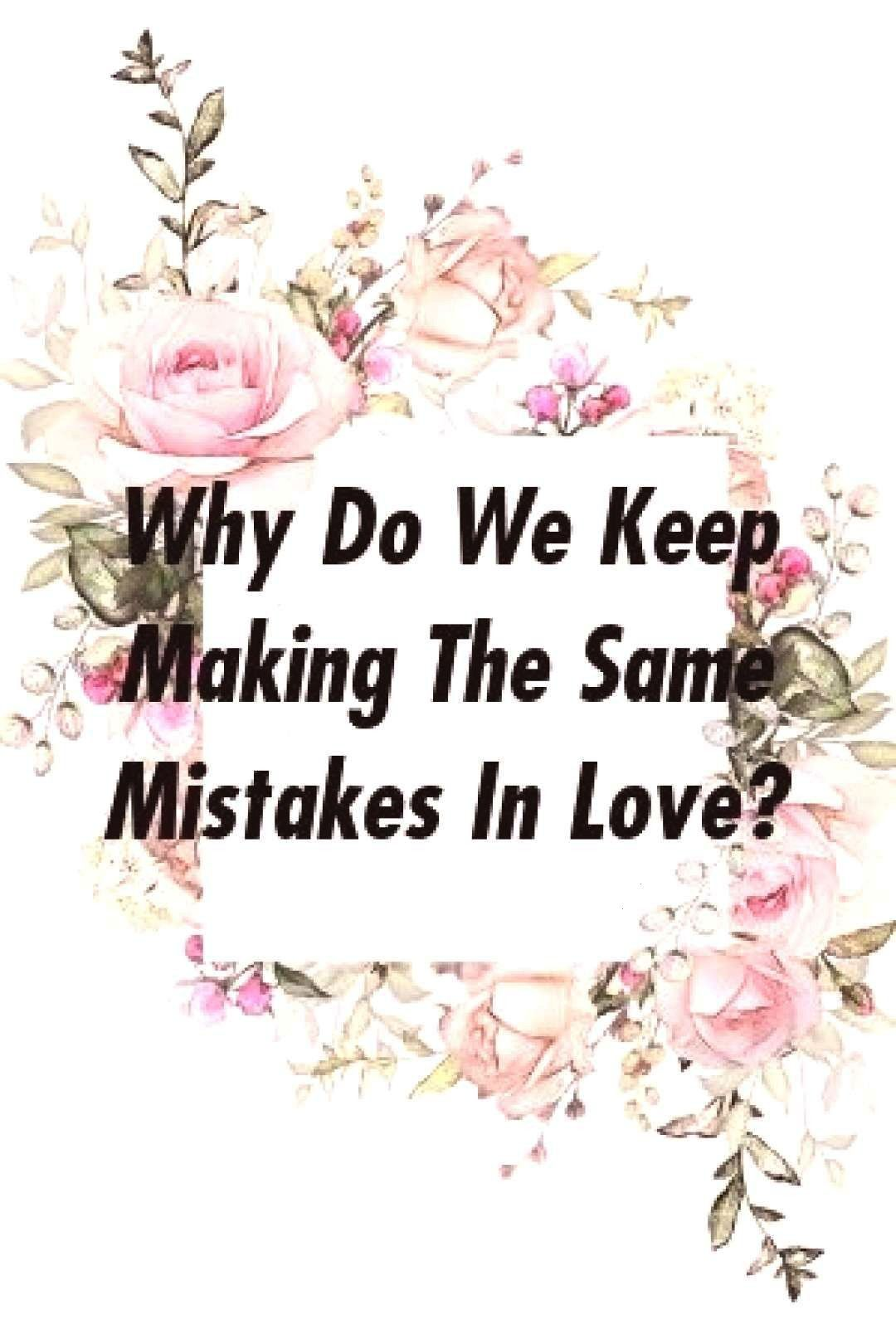 #frontrelationxyz #mistakes #marriage #problems #making #movies #same #keep #mist #love #the #why #we #in #byWhy Do We Keep Making The Same Mist...Why Do We Keep Making The Same Mist...  These Adorable Illustrations About Relationships Will Warm Your Heart by frontrelation.xyz    Therapists Reveal 3 of the Biggest Mistakes Women Make in Relationships and How to Avoid Them by frontrelation.xyz    image  Âllah Teâla bir kula hayır murad ettiğinde onu dinde fakih, dünyada zahid kılar ve ona ...