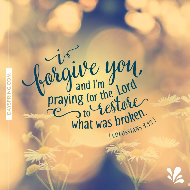 I Forgive You With Images Bible Forgiveness Forgiveness