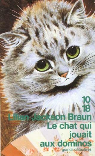 """""""Le chat qui jouait aux dominos"""" - Ed. 10/18 [Couverture illustrée par un dessin de Louis Wain]"""