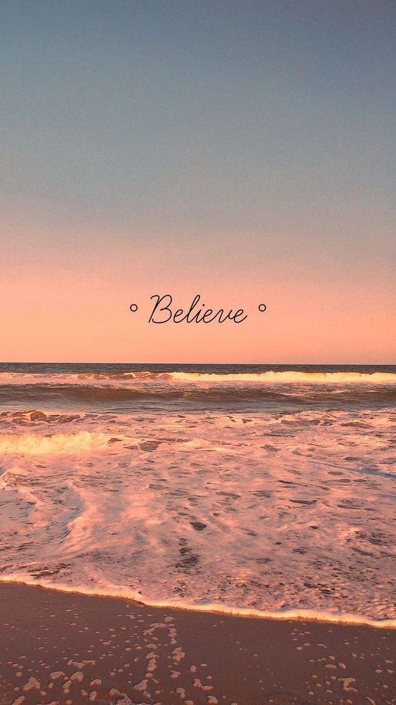 Believe (Fondo de pantalla para celular)