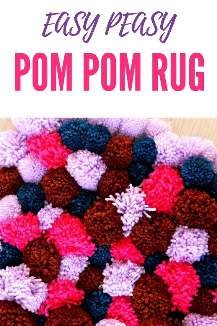 Diy Pom Rug Do You Love Soft Squishy Rugs Add Some Fluffy Cute Accent To Any Room With This That Is Insanely Easy Make