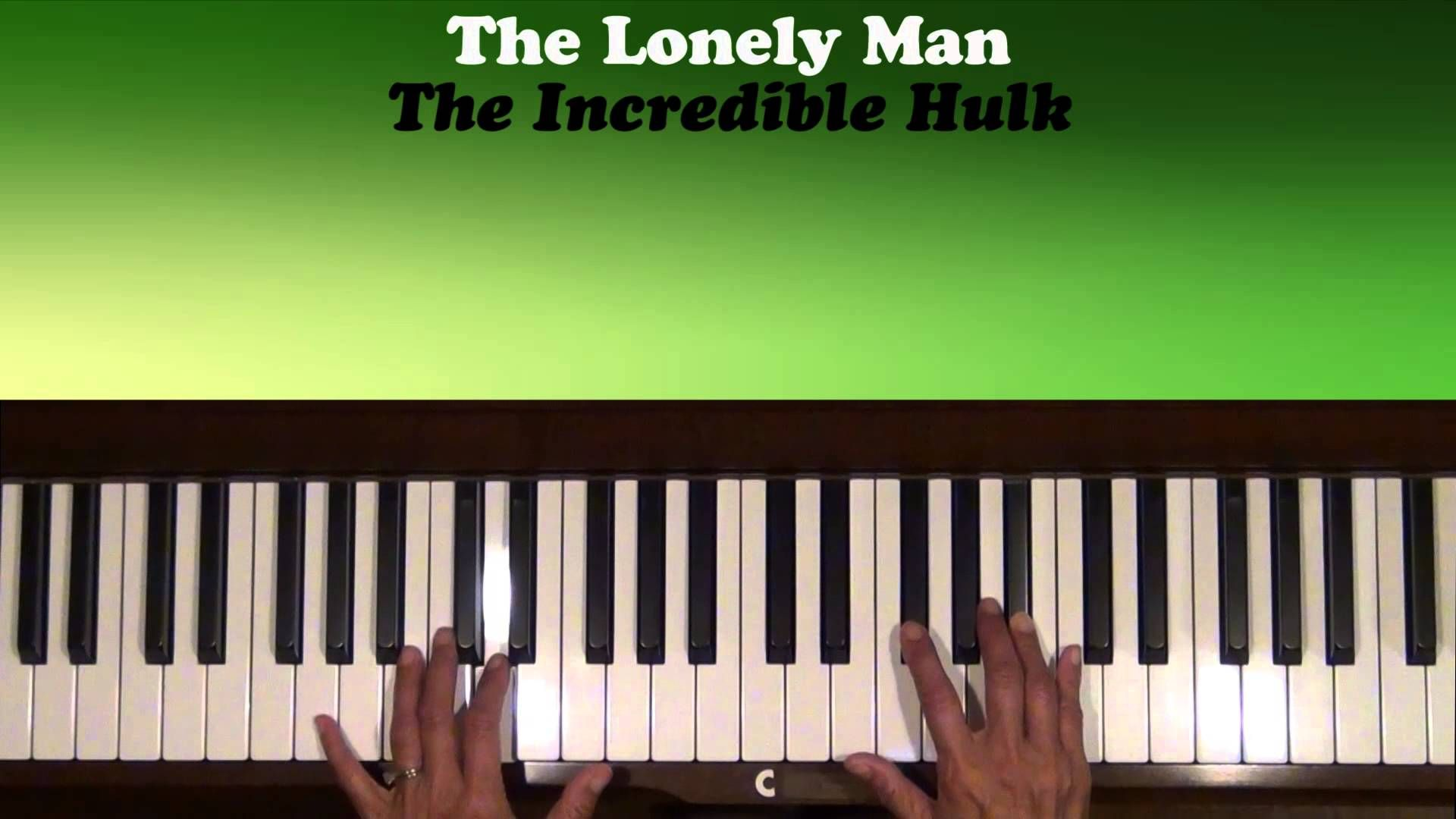 The Lonely Man Incredible Hulk Theme Piano Tutorial SLOW | Lampes ...