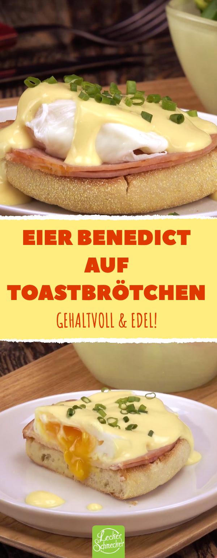Eier Benedict auf Toastbrötchen. Mit Kassler und Sauce Hollandaise.  #rezept #lecker #eier #brunch #kassler #ostern #hollandaisesauce