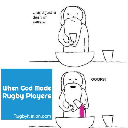 When God made rugby players