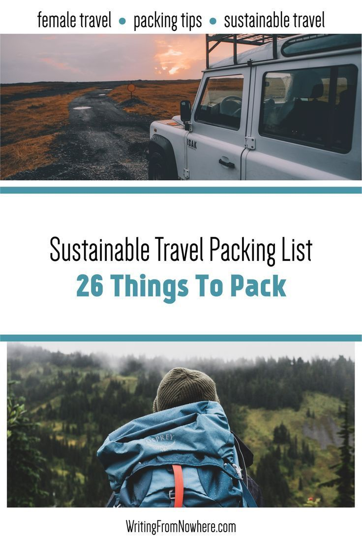 Sustainable travel is easy with these ultimate packing tips. Great for eco travel and female travel. Minimize your footprint and be a more ethical traveler with this eco travel packing list. Sustainable travel packig list By Writing From Nowhere #ultimatepackinglist