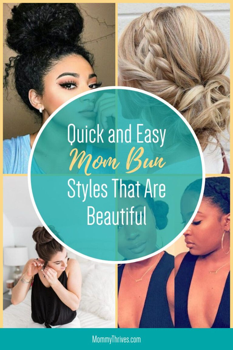 10 Different Ways To Style A Mom Bun Mommy Thrives In 2020 Messy Bun Hairstyles Bun Hairstyles Breaking Hair