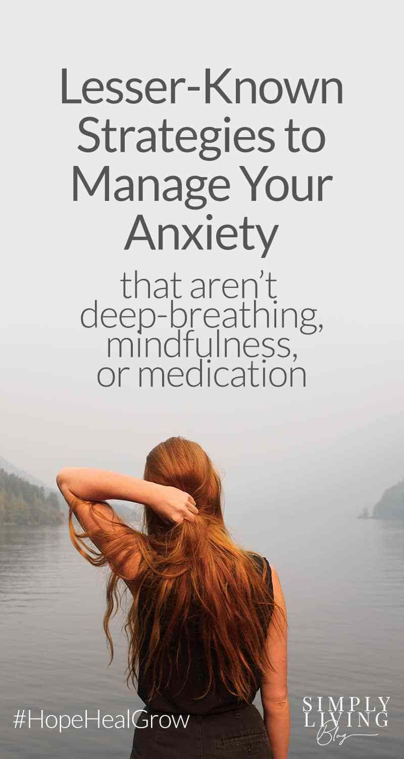 8 Lesser-Known Strategies to Combat Anxiety | Wellness ...