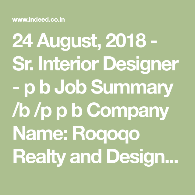 24 August 2018 Sr Interior Designer P B Job Summary B P P B Company Name Roqoqo Realty And Designs B Interior Design Jobs Design Jobs Interior Design