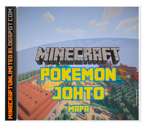 Minecraft Unlimited Mods Descargar Pokemon Johto Mapa Para Minecraft 1 7 2 Mapas De Minecraft Mapa De Minecraft Mapas