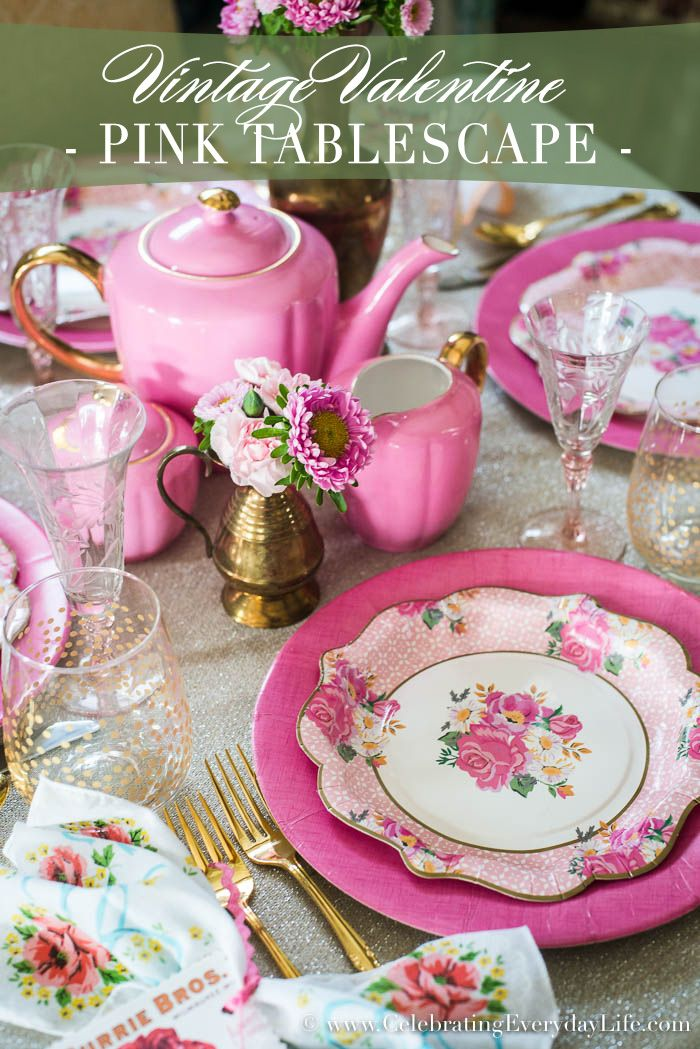 Vintage Valentine S Day Pink Tablescape Celebrating Everyday Life Vintage Valentines Tablescapes Valentine Decorations