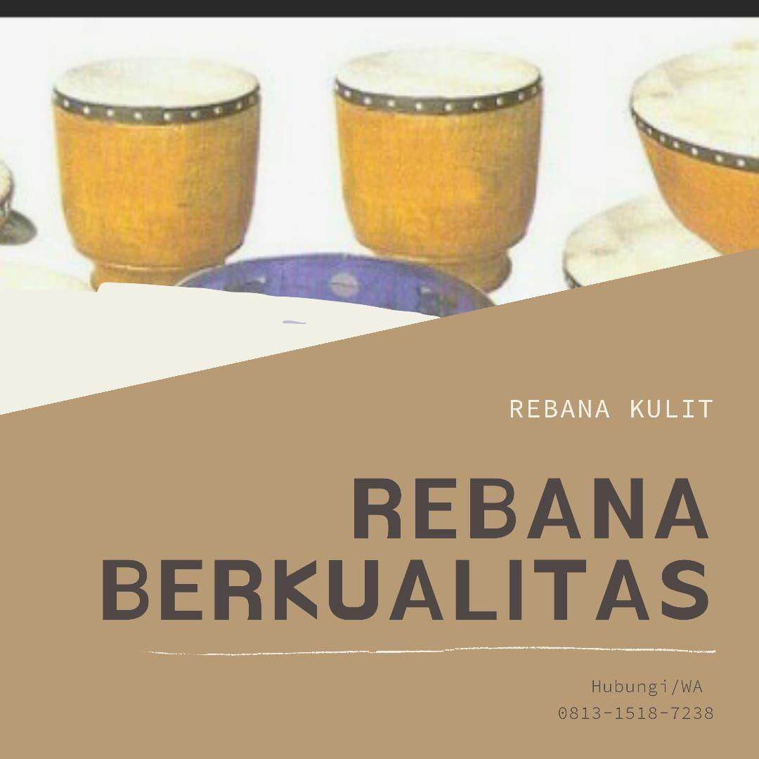 Rebana Biang Rebana Bantenan Rebana Burdah Rebana Musik Tradisional