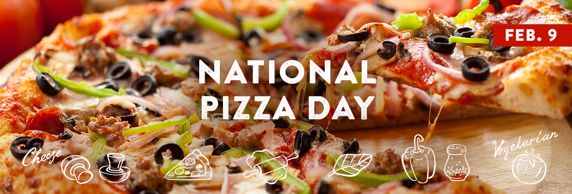 National Pizza Day February 9 2019 National Pizza Day February 9 National Pizza Pizza Day Pizza
