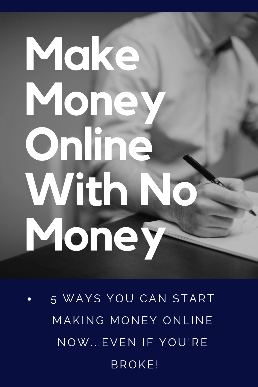 How To Make Money Online With No Money Top 5 Ways To