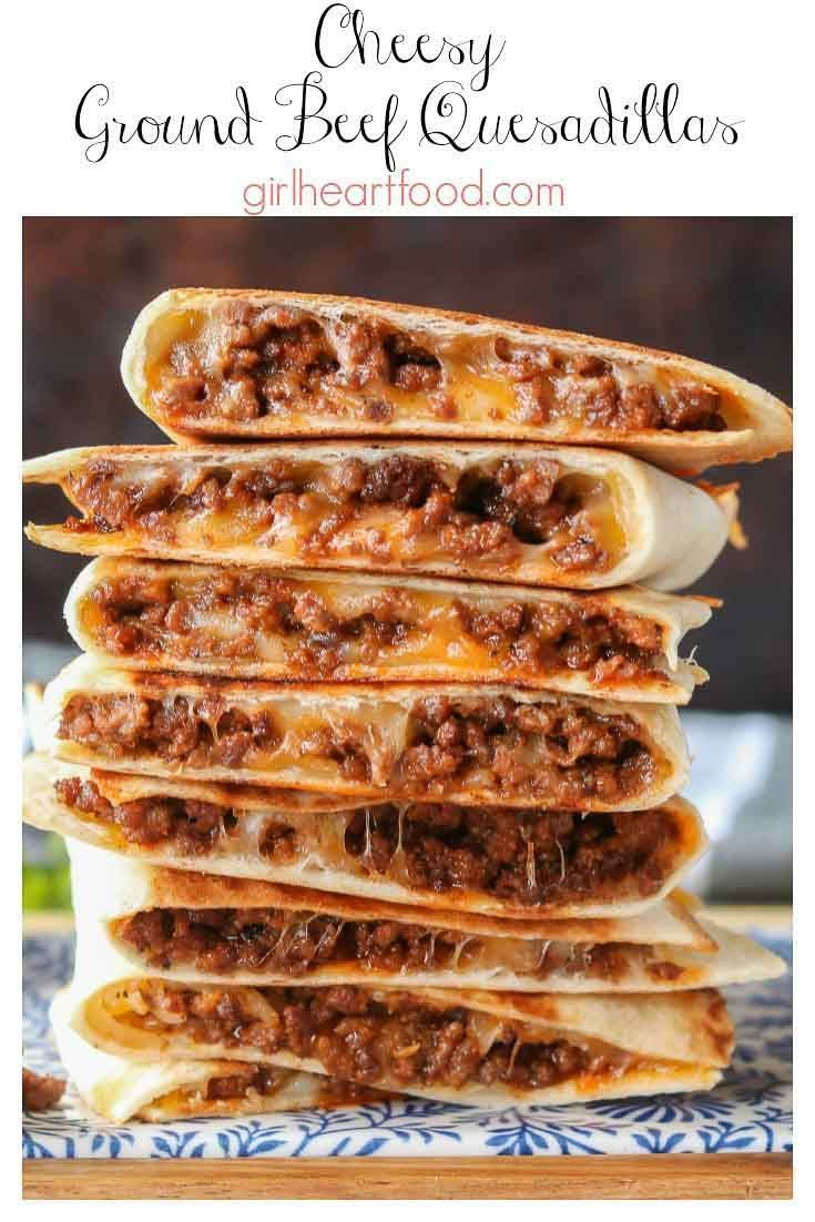 Photo of Cheesy Ground Beef Quesadillas | Girl Heart Food –  These ground beef quesadilla…